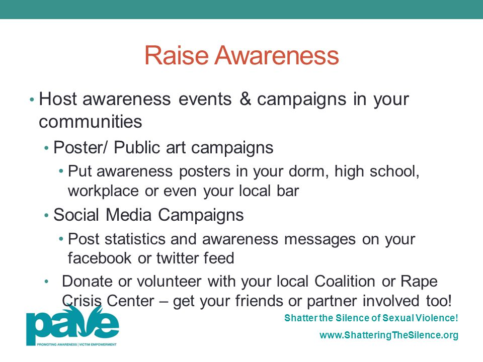 Raise Awareness Host awareness events & campaigns in your communities