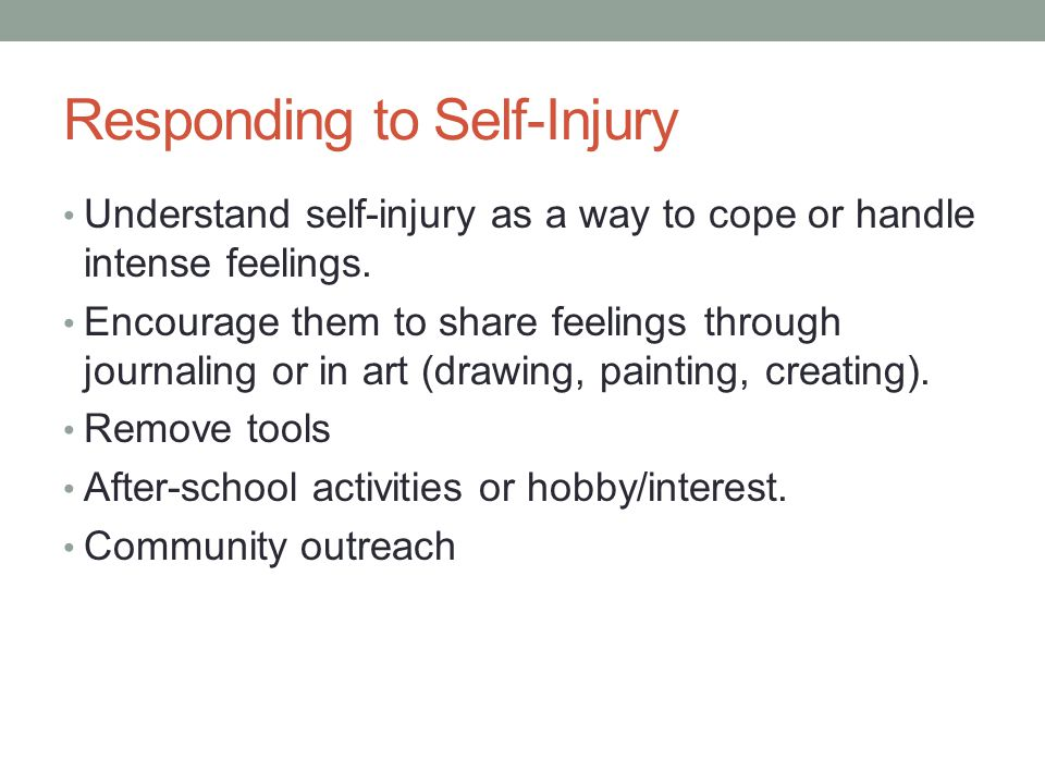 Responding to Self-Injury