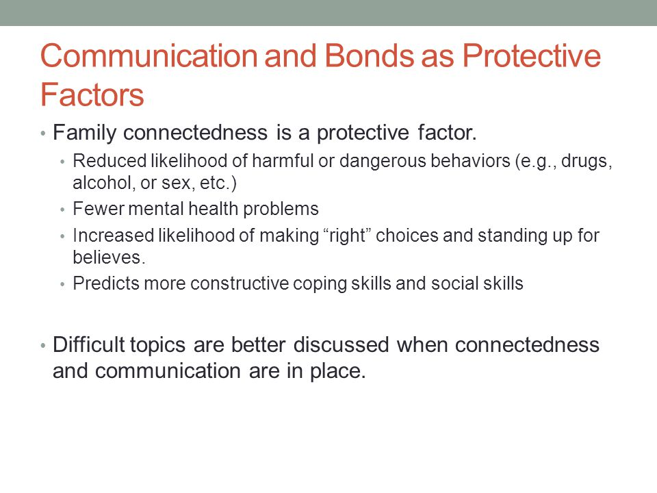 Communication and Bonds as Protective Factors