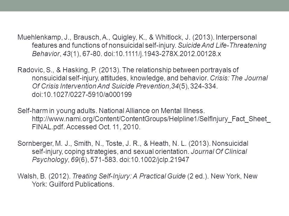 Muehlenkamp, J. , Brausch, A. , Quigley, K. , & Whitlock, J. (2013)