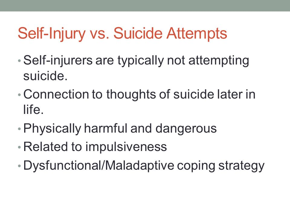 Self-Injury vs. Suicide Attempts