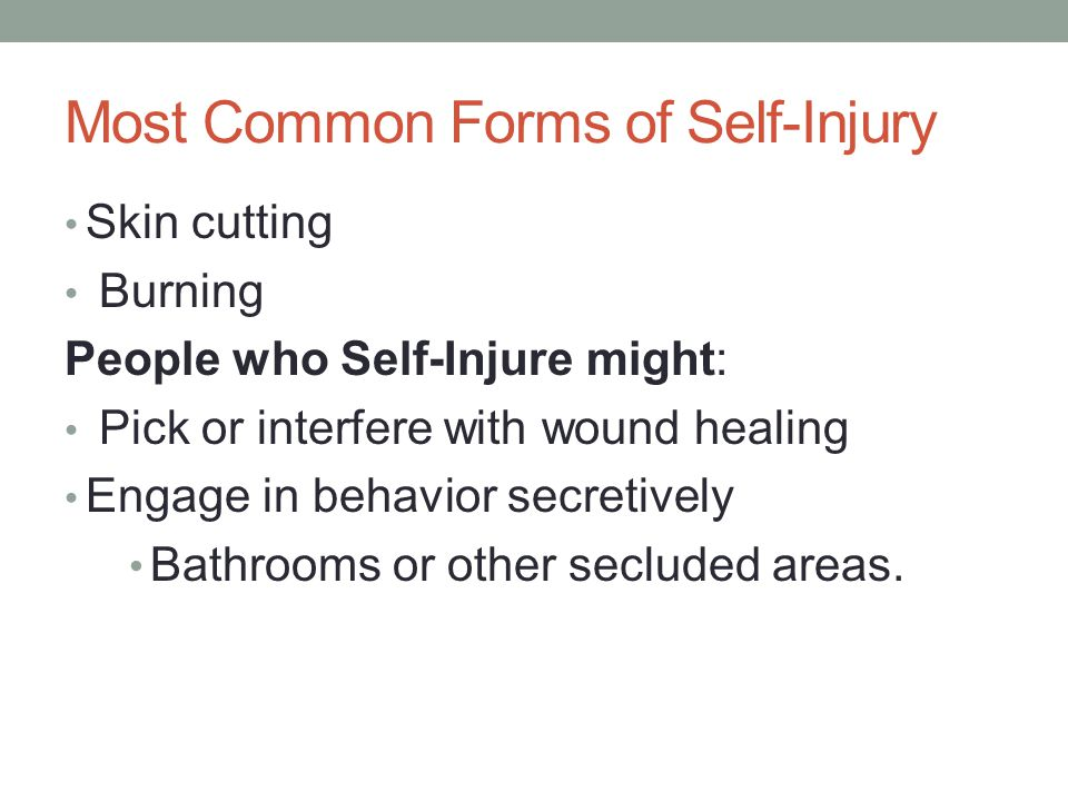Most Common Forms of Self-Injury