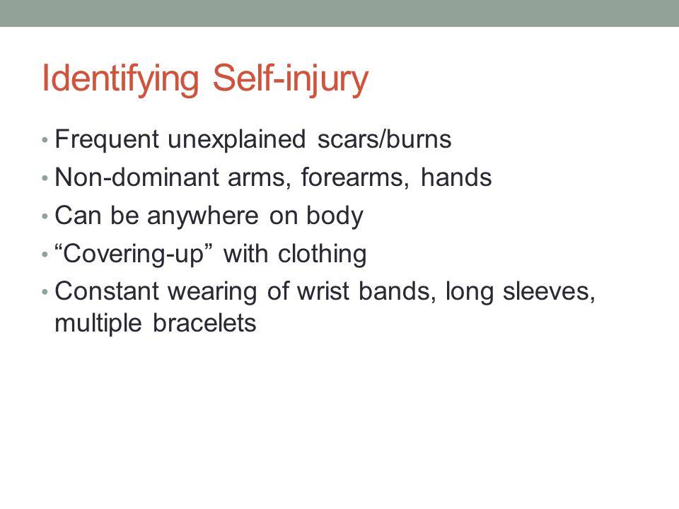 Identifying Self-injury