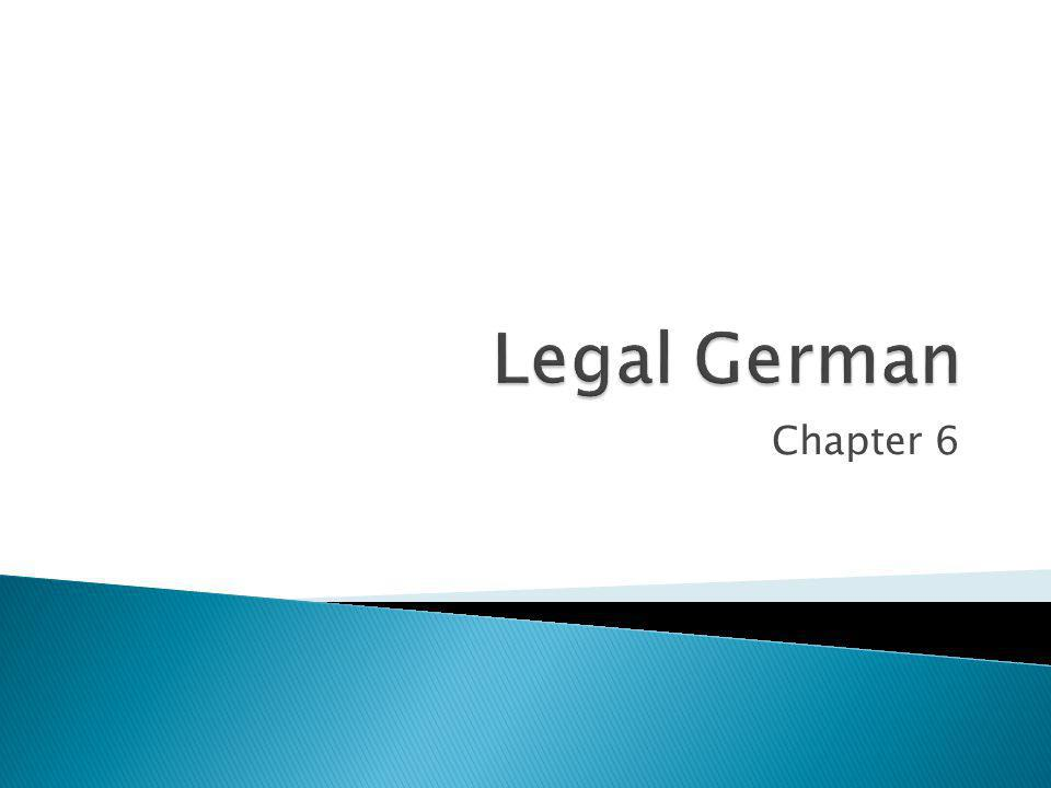 Legal German Chapter 6