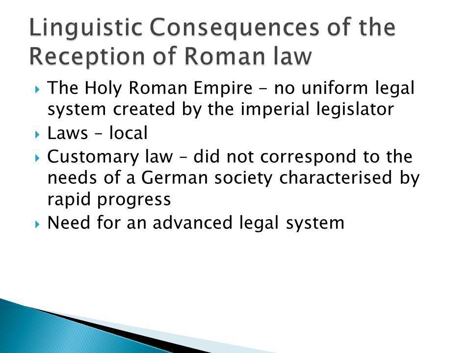 Linguistic Consequences of the Reception of Roman law