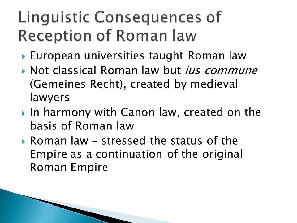 Linguistic Consequences of Reception of Roman law