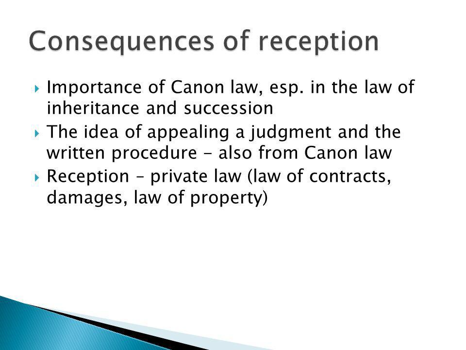 Consequences of reception