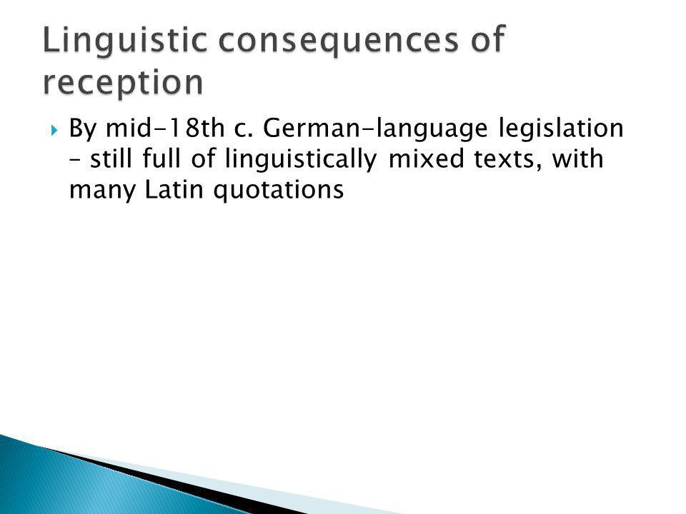 Linguistic consequences of reception