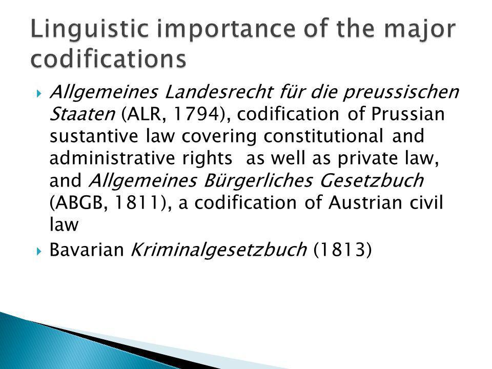 Linguistic importance of the major codifications