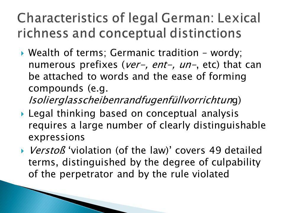 Characteristics of legal German: Lexical richness and conceptual distinctions