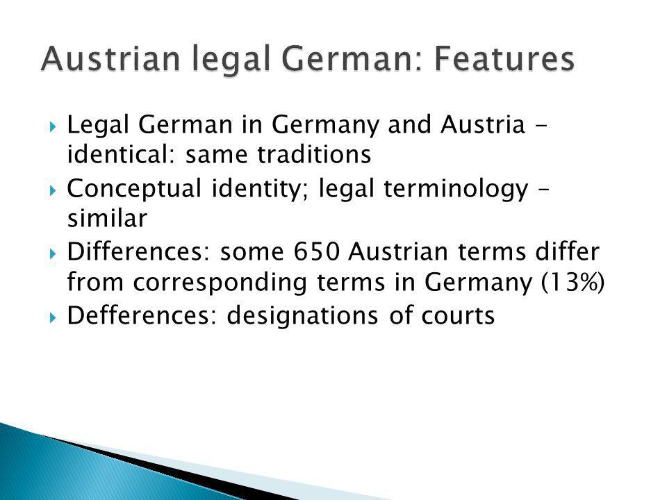 Austrian legal German: Features