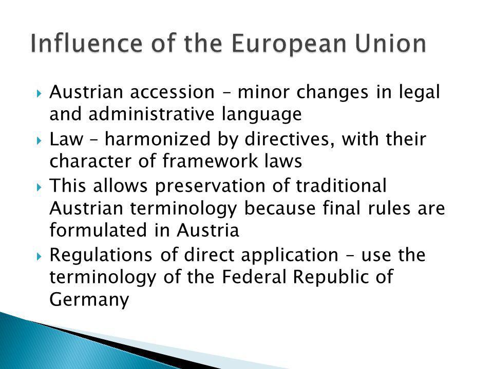 Influence of the European Union