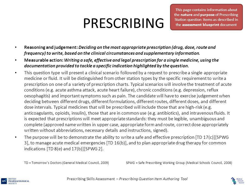 This page contains information about the nature and purpose of Prescribing Station question items as described in the assessment blueprint document
