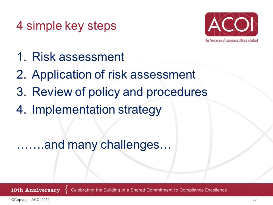 Application of risk assessment Review of policy and procedures