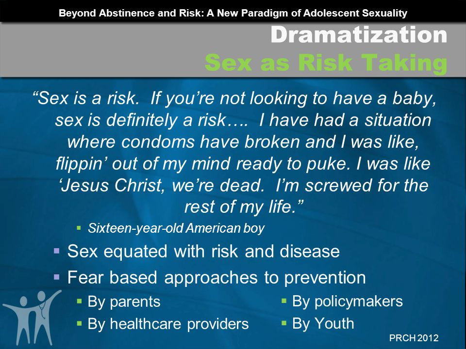 Dramatization Sex as Risk Taking