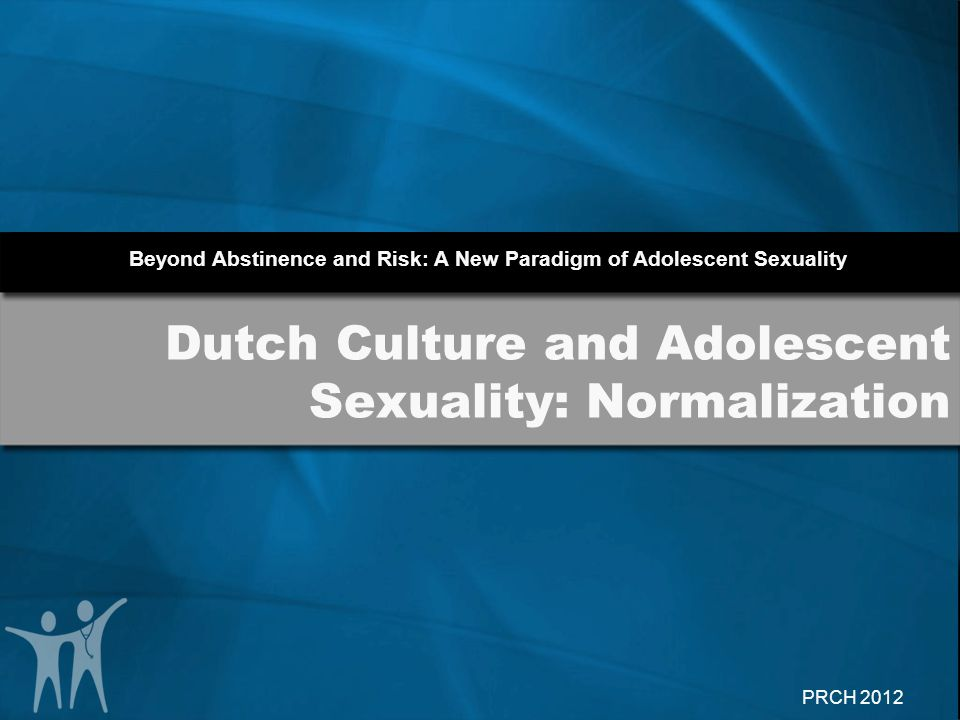 Dutch Culture and Adolescent Sexuality: Normalization