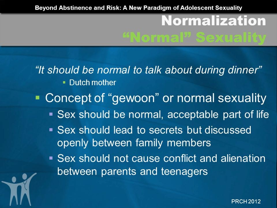 Normalization Normal Sexuality