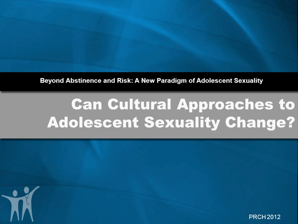 Can Cultural Approaches to Adolescent Sexuality Change