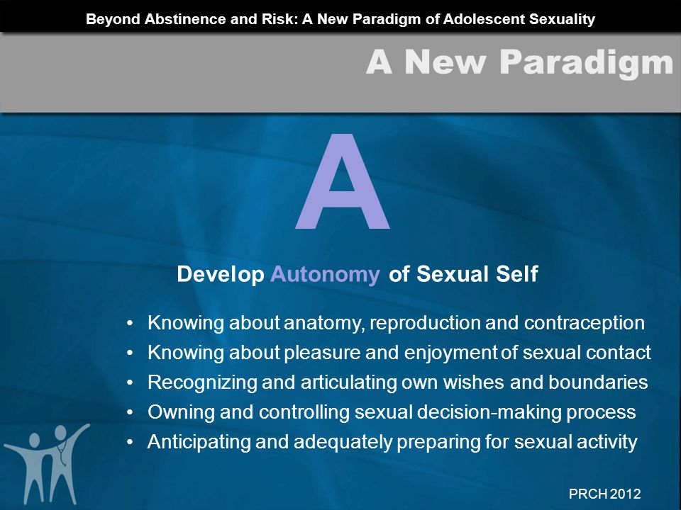 Develop Autonomy of Sexual Self