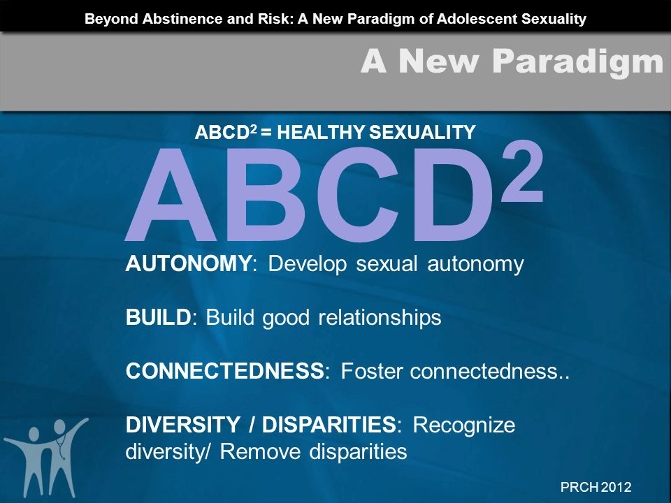 ABCD2 = HEALTHY SEXUALITY
