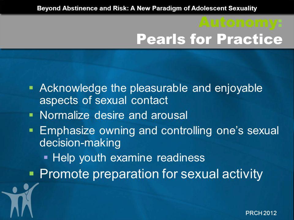 Autonomy: Pearls for Practice