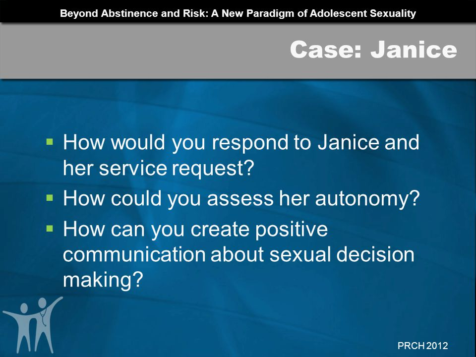 Case: Janice How would you respond to Janice and her service request
