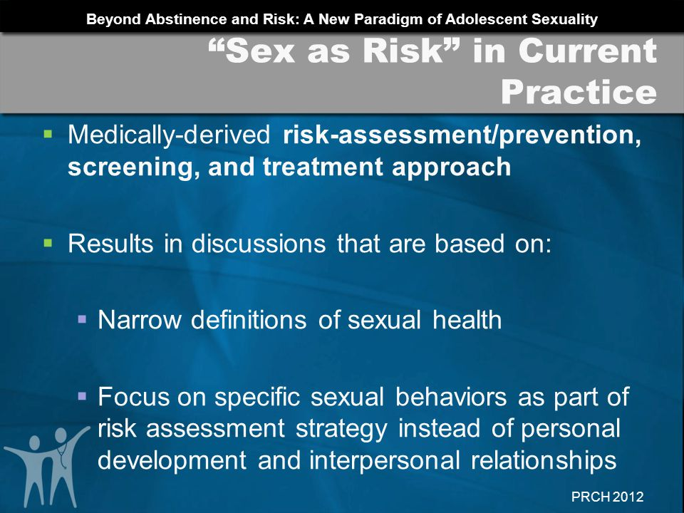Sex as Risk in Current Practice