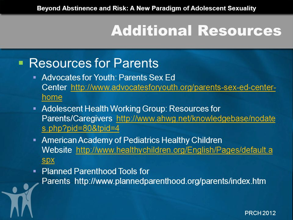 Additional Resources Resources for Parents