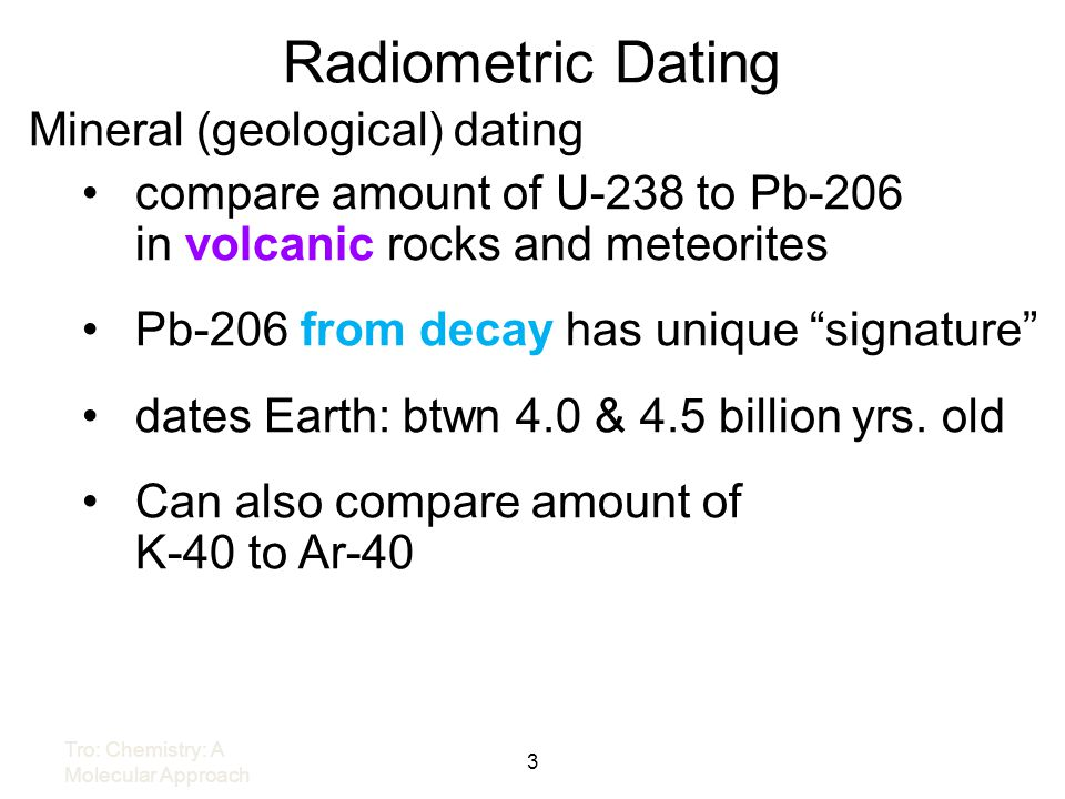 Radiometric Dating Mineral (geological) dating