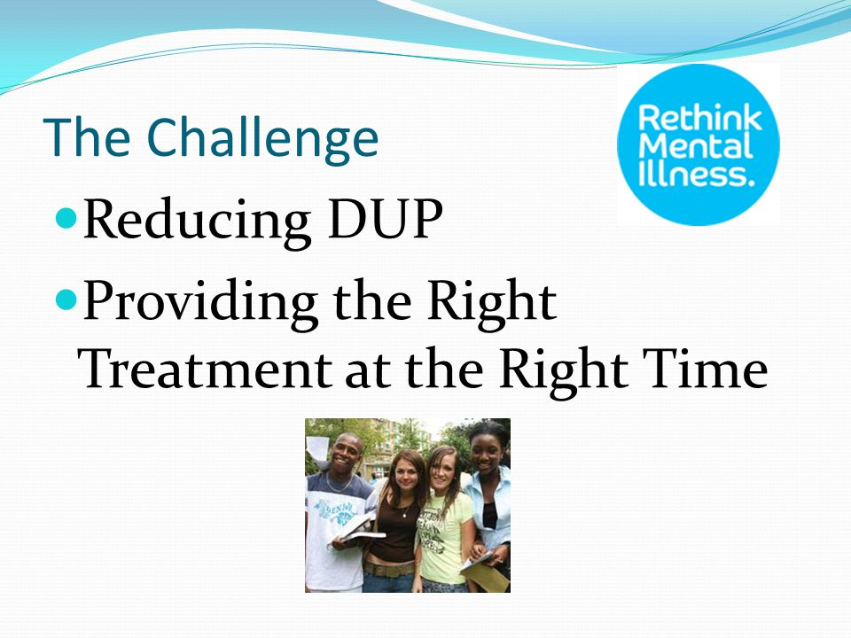 The Challenge Reducing DUP