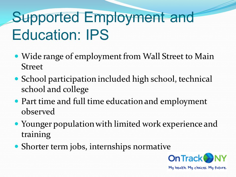 Supported Employment and Education: IPS