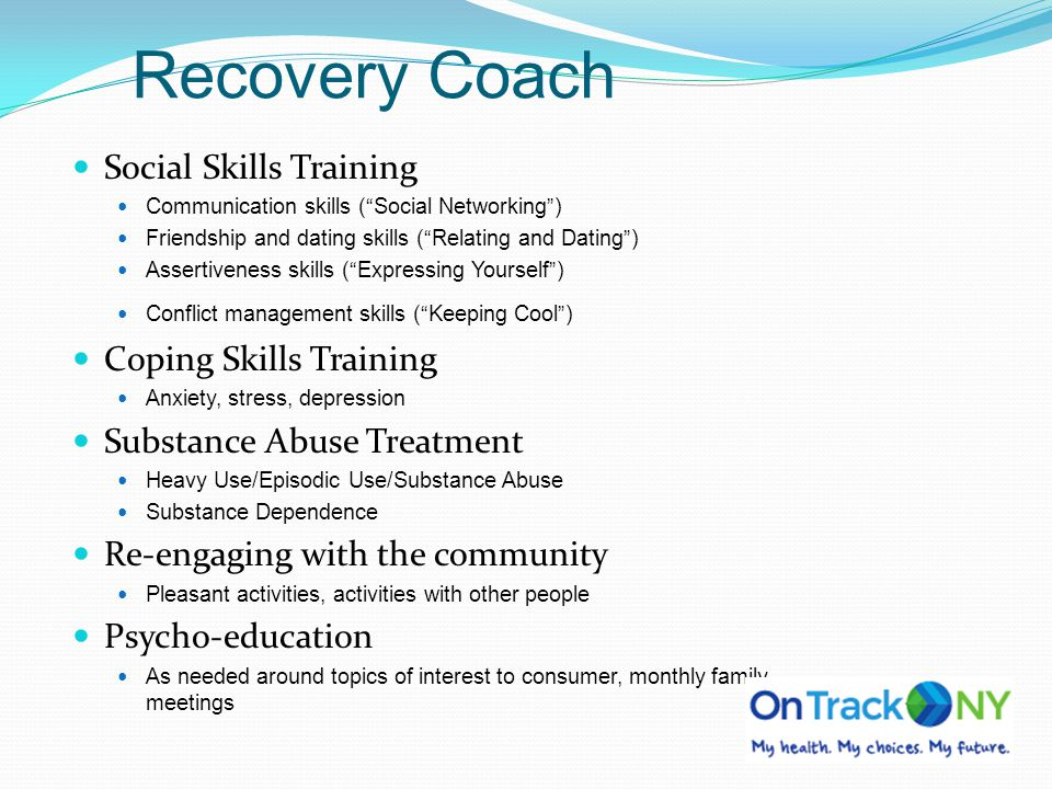 Recovery Coach Social Skills Training Coping Skills Training