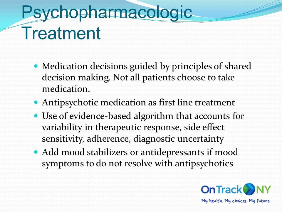 Psychopharmacologic Treatment