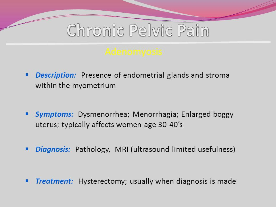 Chronic Pelvic Pain Adenomyosis