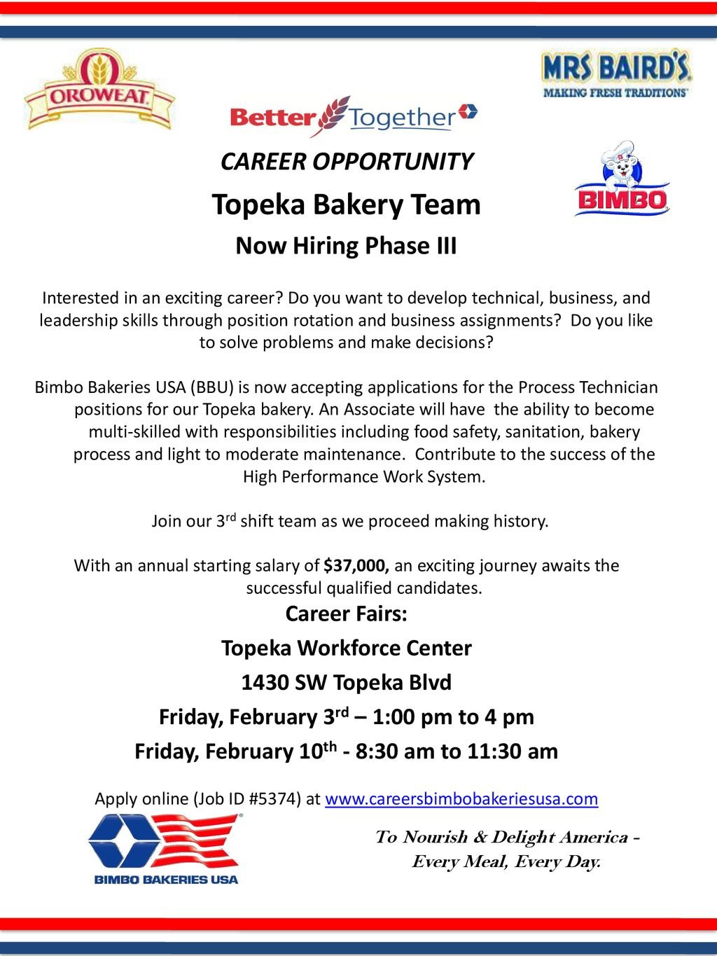 Topeka Bakery Team CAREER OPPORTUNITY Now Hiring Phase III