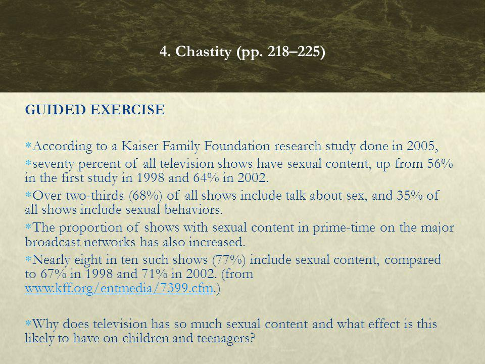 4. Chastity (pp. 218–225) GUIDED EXERCISE