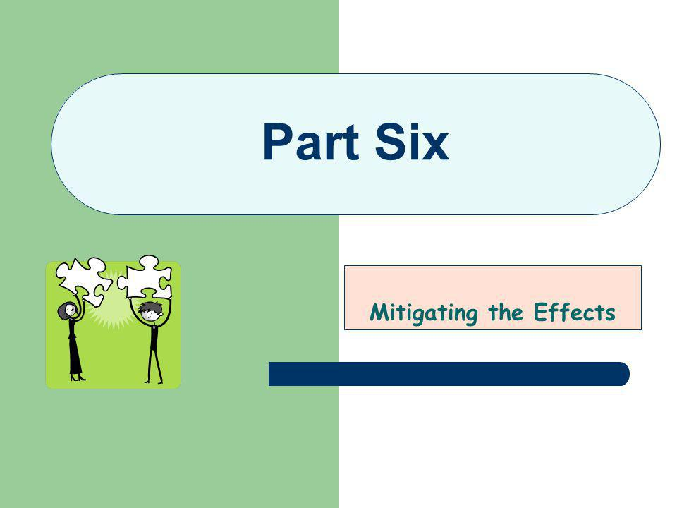 Mitigating the Effects