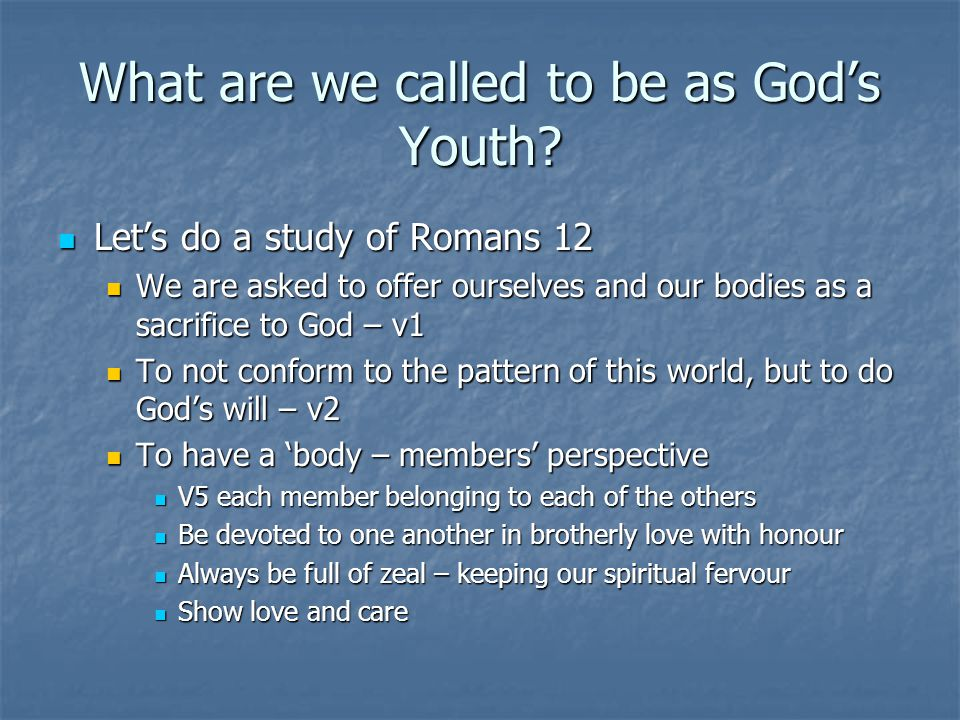 What are we called to be as God's Youth