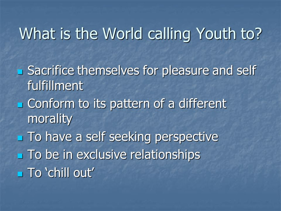 What is the World calling Youth to