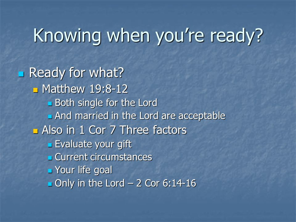 Knowing when you're ready