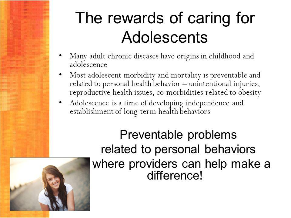 The rewards of caring for Adolescents
