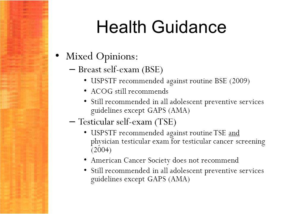 Health Guidance Mixed Opinions: Breast self-exam (BSE)