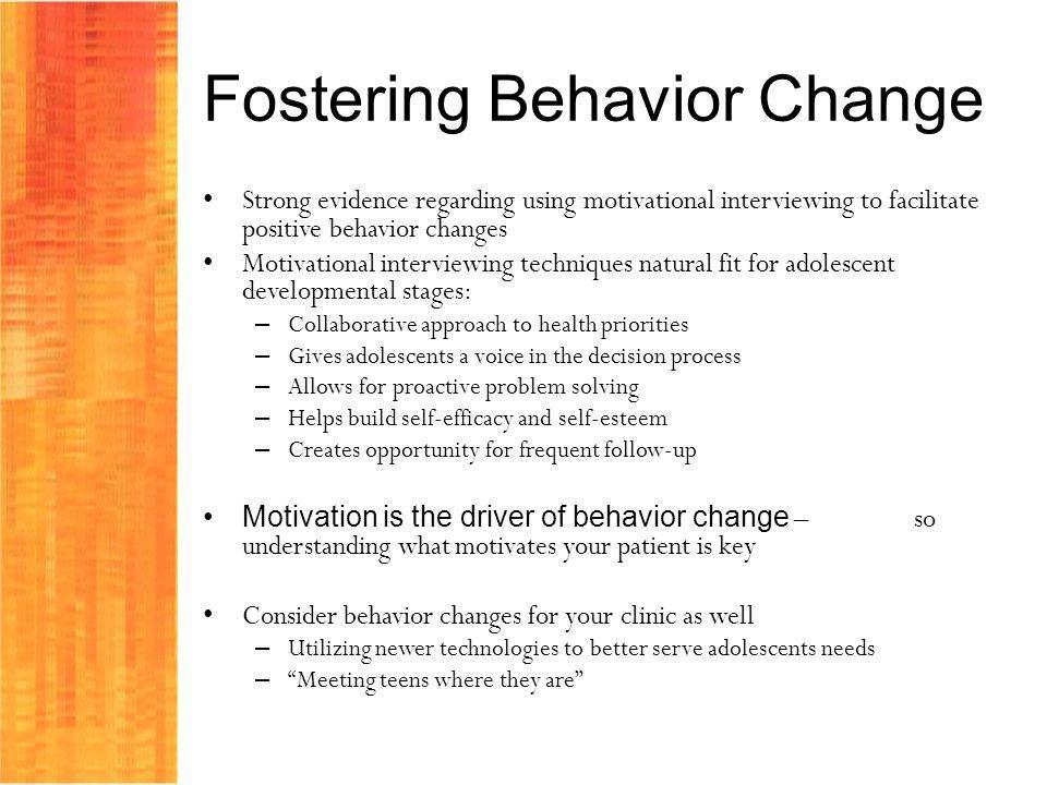 Fostering Behavior Change