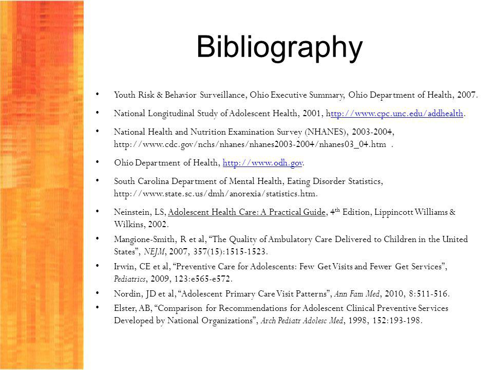 Bibliography Youth Risk & Behavior Surveillance, Ohio Executive Summary, Ohio Department of Health, 2007.