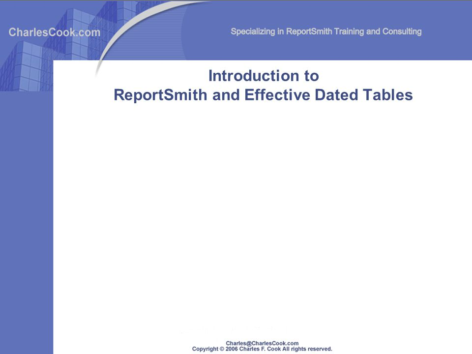 Introduction to ReportSmith and Effective Dated Tables