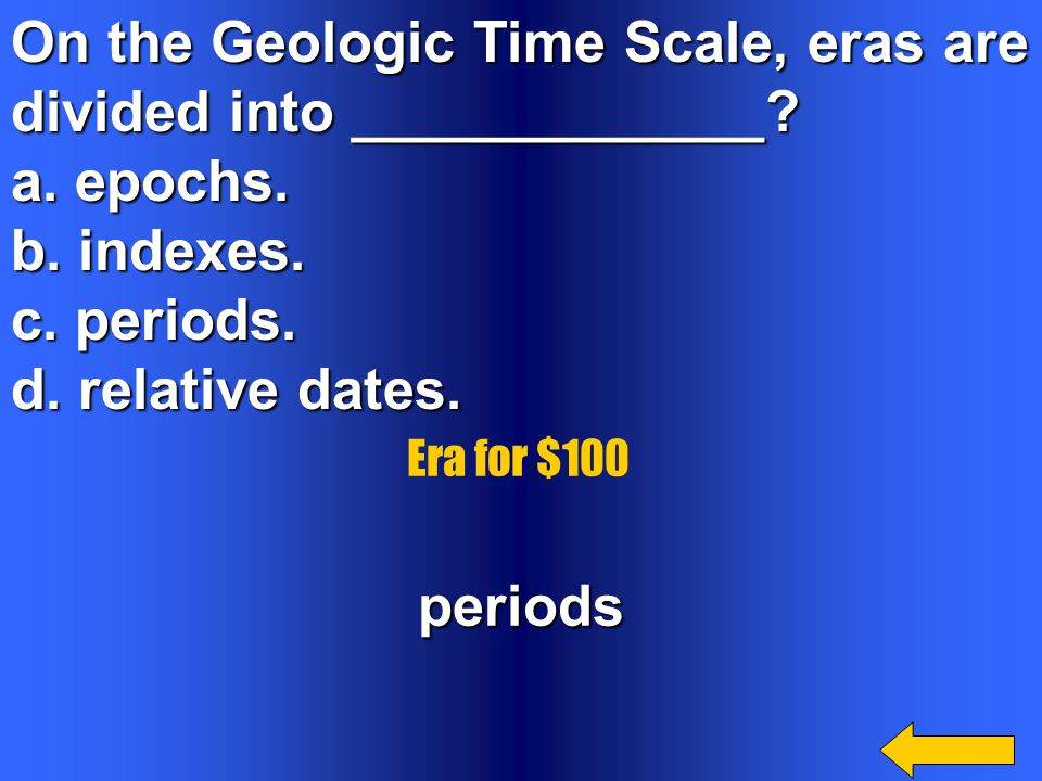On the Geologic Time Scale, eras are divided into _____________