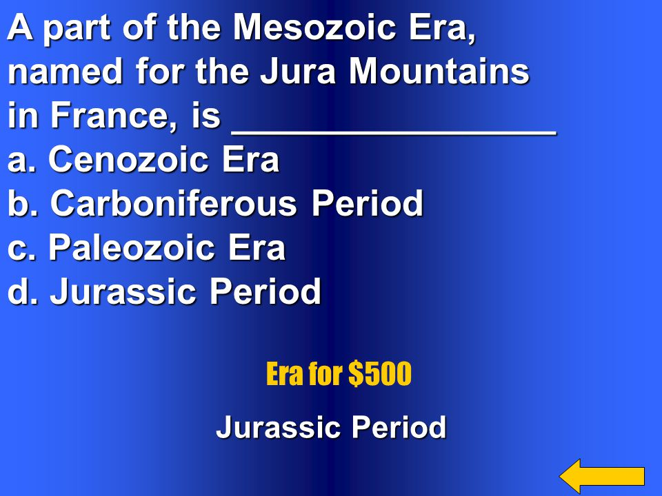 A part of the Mesozoic Era, named for the Jura Mountains