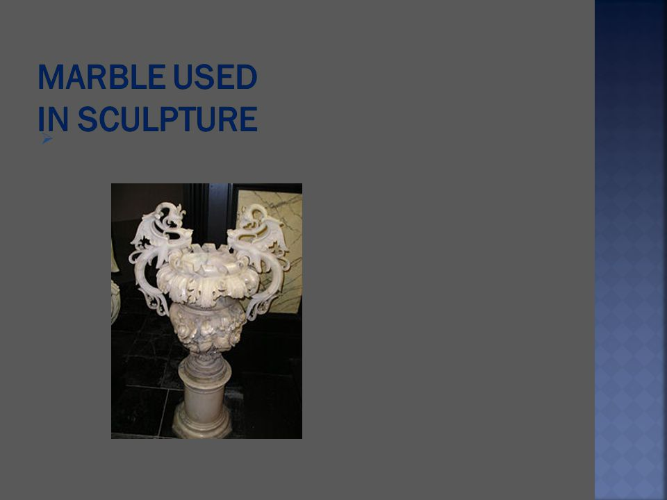 Marble Used in Sculpture
