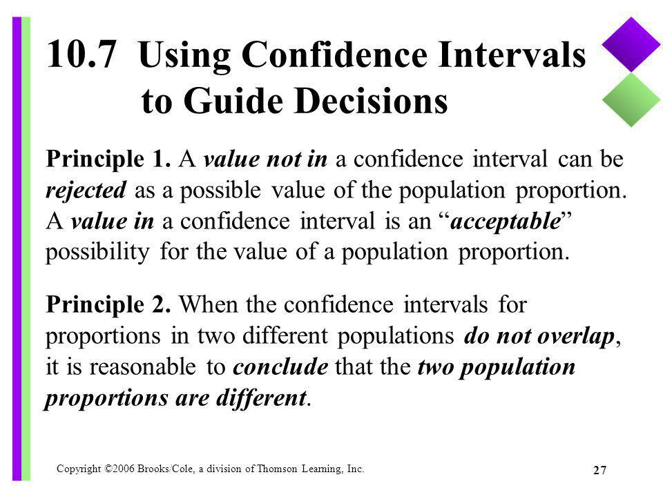 10.7 Using Confidence Intervals to Guide Decisions