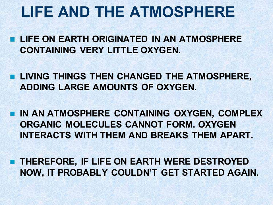 LIFE AND THE ATMOSPHERE